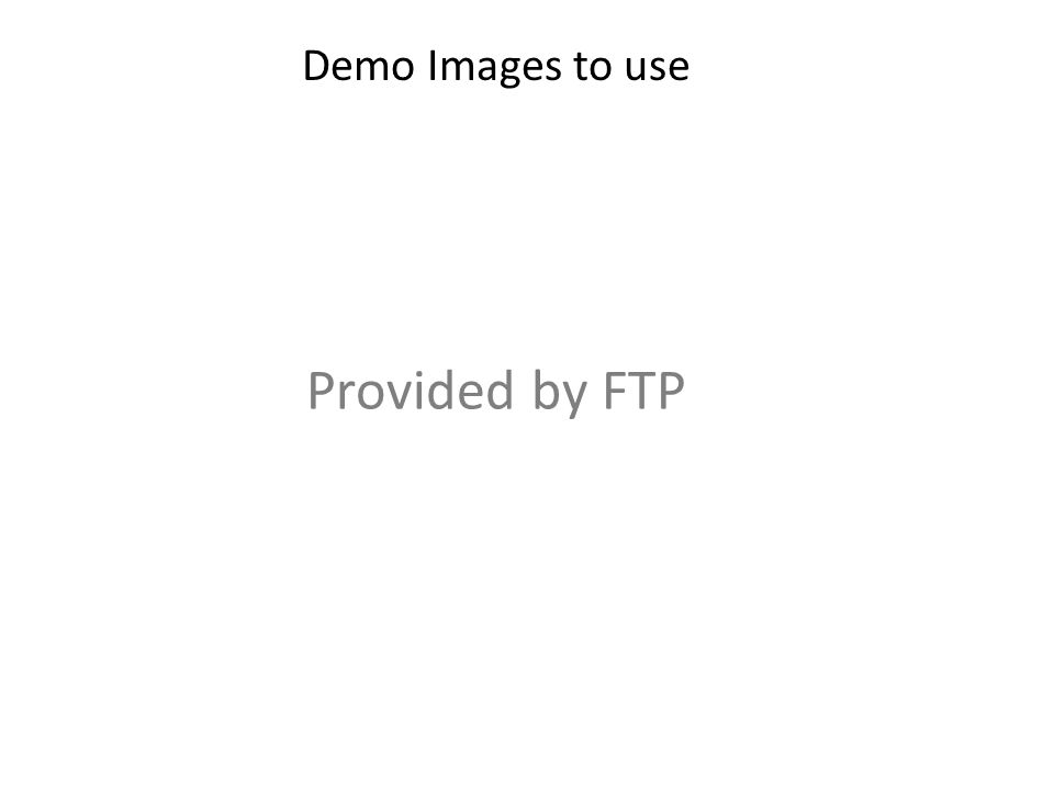 Demo Images to use Provided by FTP