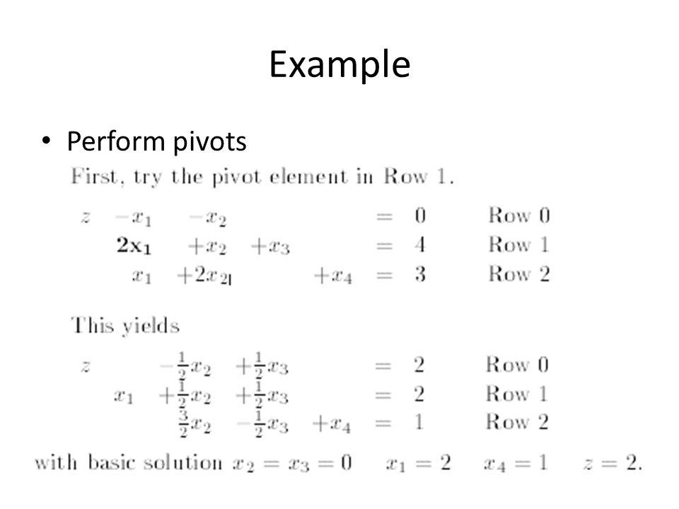 Example Perform pivots