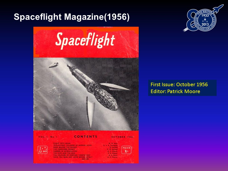 Spaceflight Magazine(1956) First Issue: October 1956 Editor: Patrick Moore
