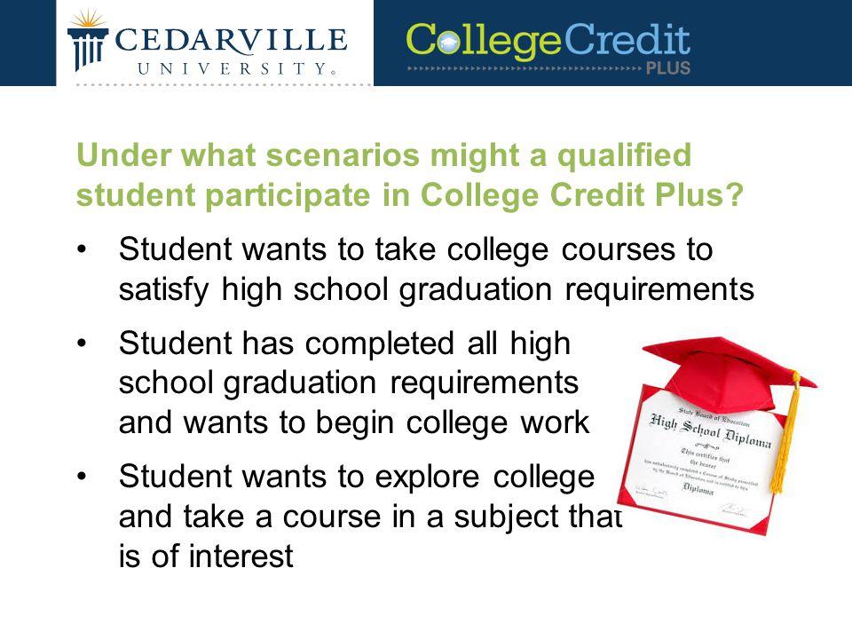 Under what scenarios might a qualified student participate in College Credit Plus.