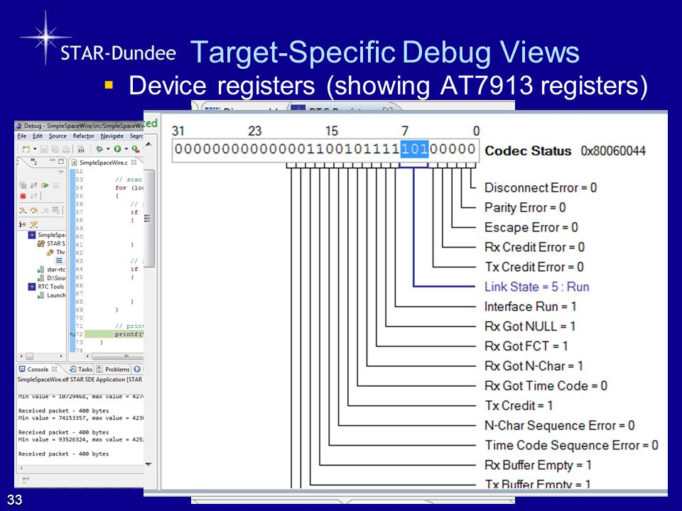 Target-Specific Debug Views  Device registers (showing AT7913 registers) 33