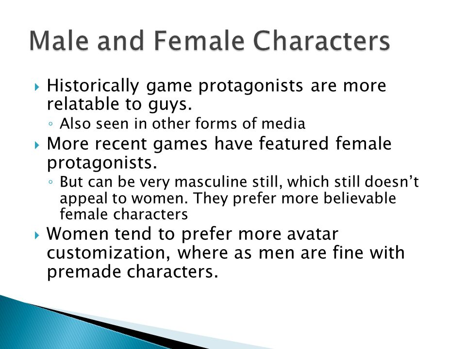  Role, Attitude, and Values ◦ Good to have these well defined for a character ◦ Determines how the character reacts in the game world ◦ When it's better show rather than tell  Appearance, Language, Behaviour  Exposition is boring.