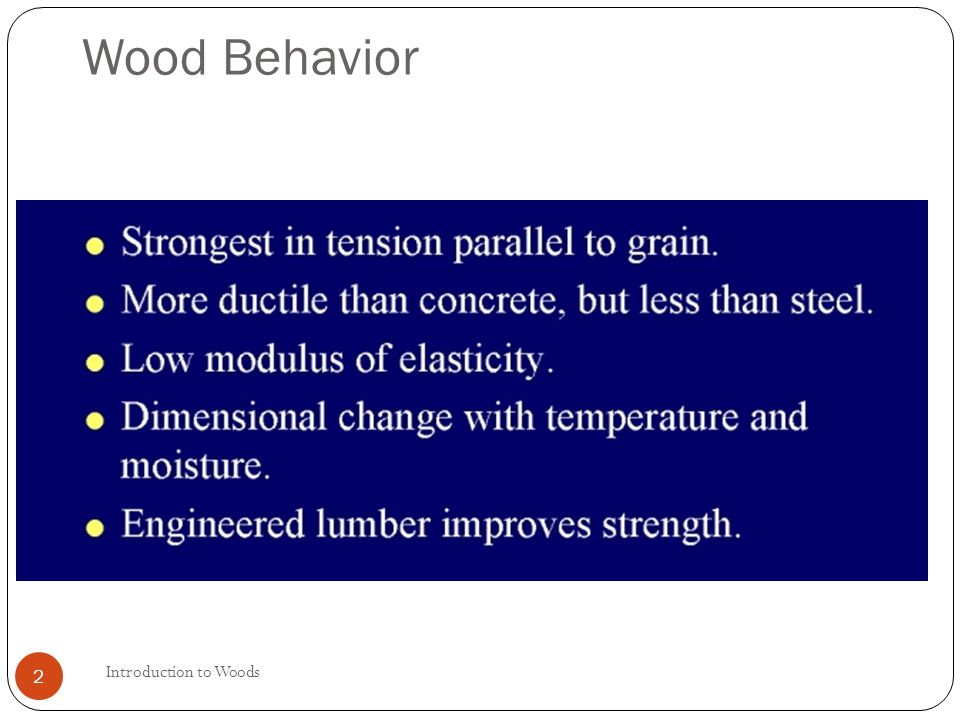 Introduction to Woods 3 Advantages of Wood