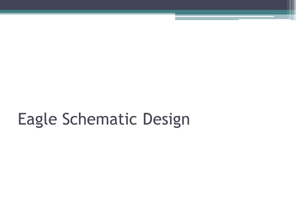Eagle Schematic Design