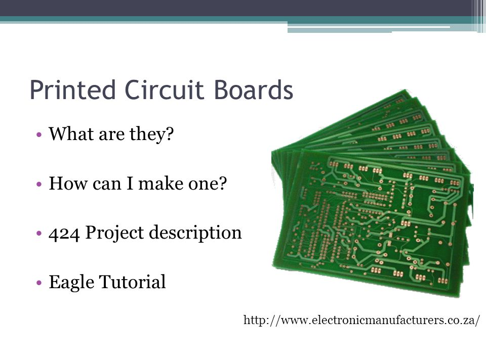 Printed Circuit Boards What are they.How can I make one.