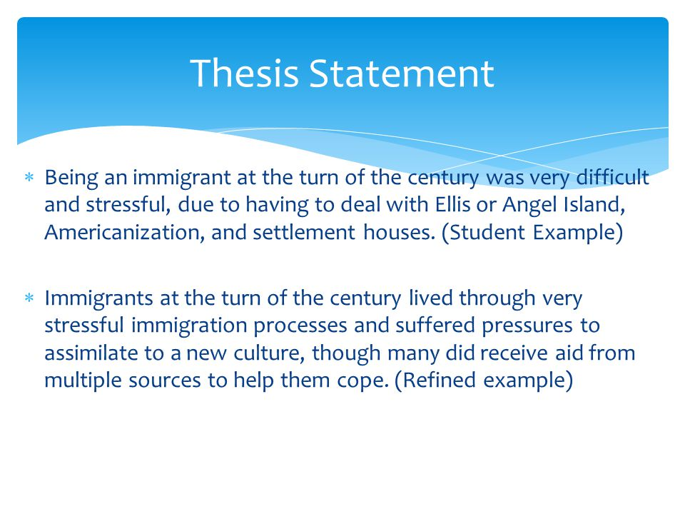 thesis statement about immigration laws When laws are drafted in in an argumentative essay on illegal immigration your thesis statement will in one paragraph and maintain your focus on one idea and.