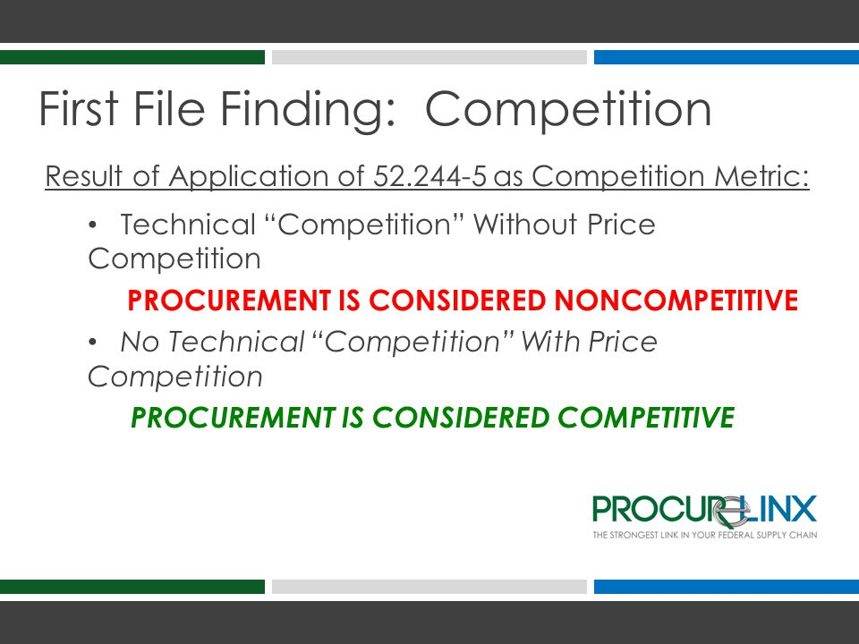 First File Finding: Competition How Does This Concept Impact Your Procurements.