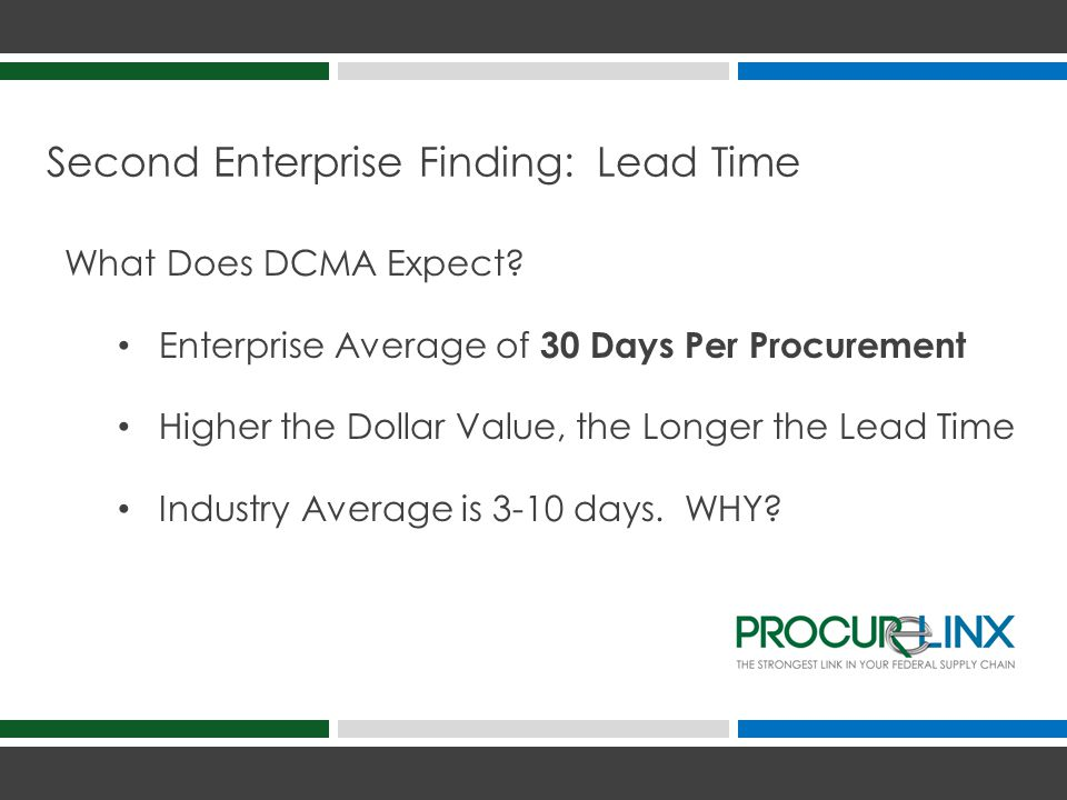 Second Enterprise Finding: Lead Time What Does DCMA Expect.