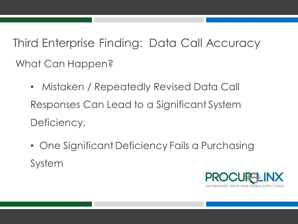 Third Enterprise Finding: Data Call Accuracy Significant Finding.