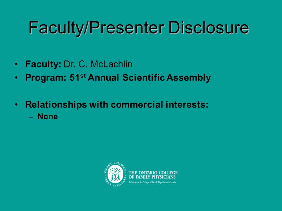 Faculty/Presenter Disclosure Faculty: Dr. C.