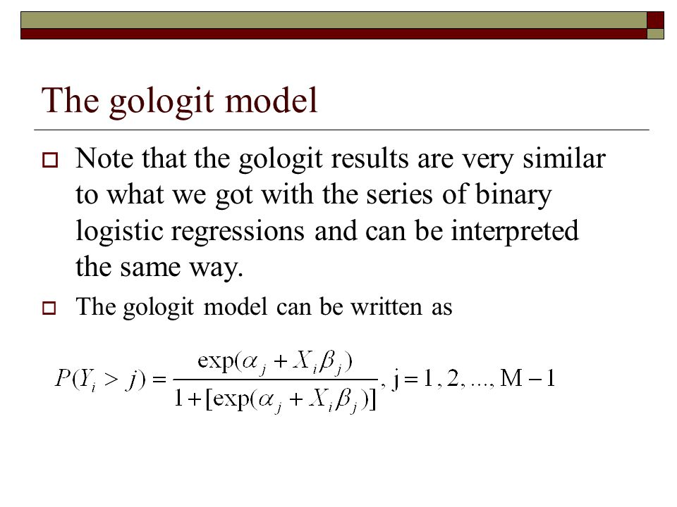 The gologit model  Note that the gologit results are very similar to what we got with the series of binary logistic regressions and can be interprete