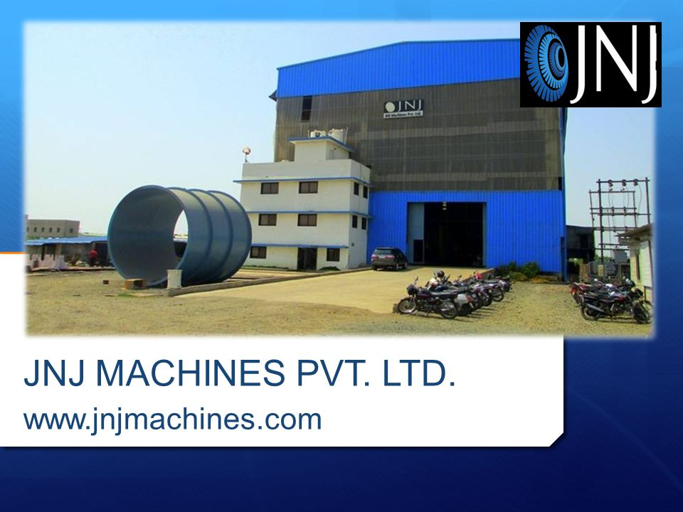 JNJ MACHINES PVT. LTD. www.jnjmachines.com