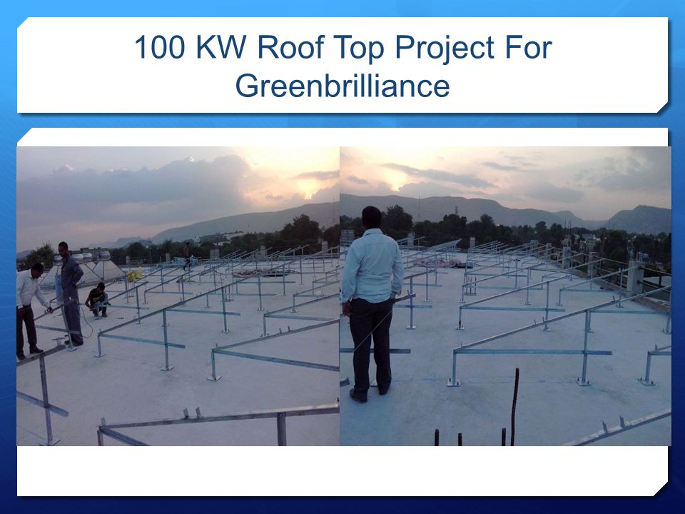 100 KW Roof Top Project For Greenbrilliance