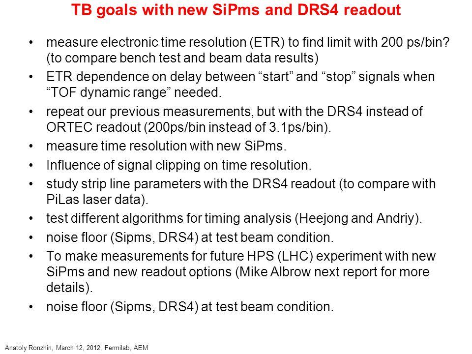 Anatoly Ronzhin, March 12, 2012, Fermilab, AEM Summary Continue Fermilab TOF systems development.