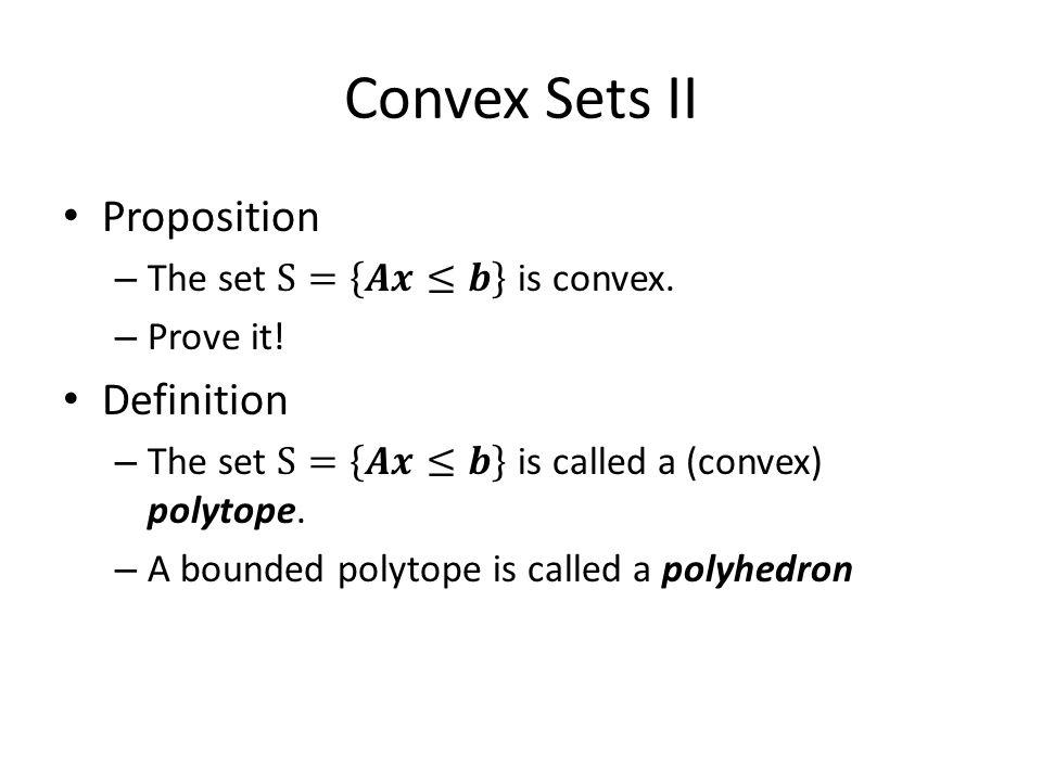 Convex Sets II