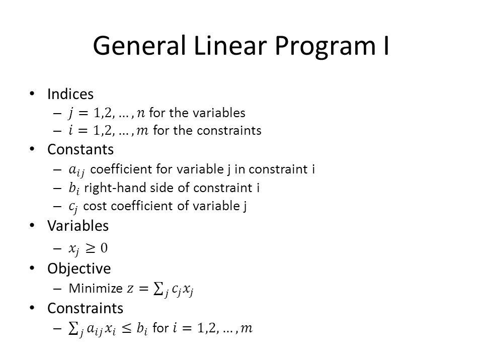 General Linear Program I
