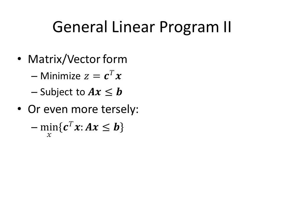 General Linear Program II