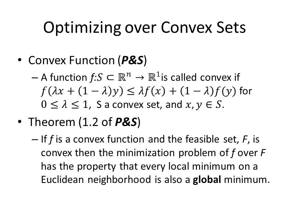 Optimizing over Convex Sets