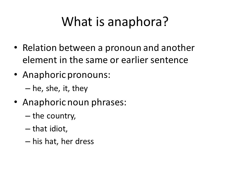 What is anaphora.