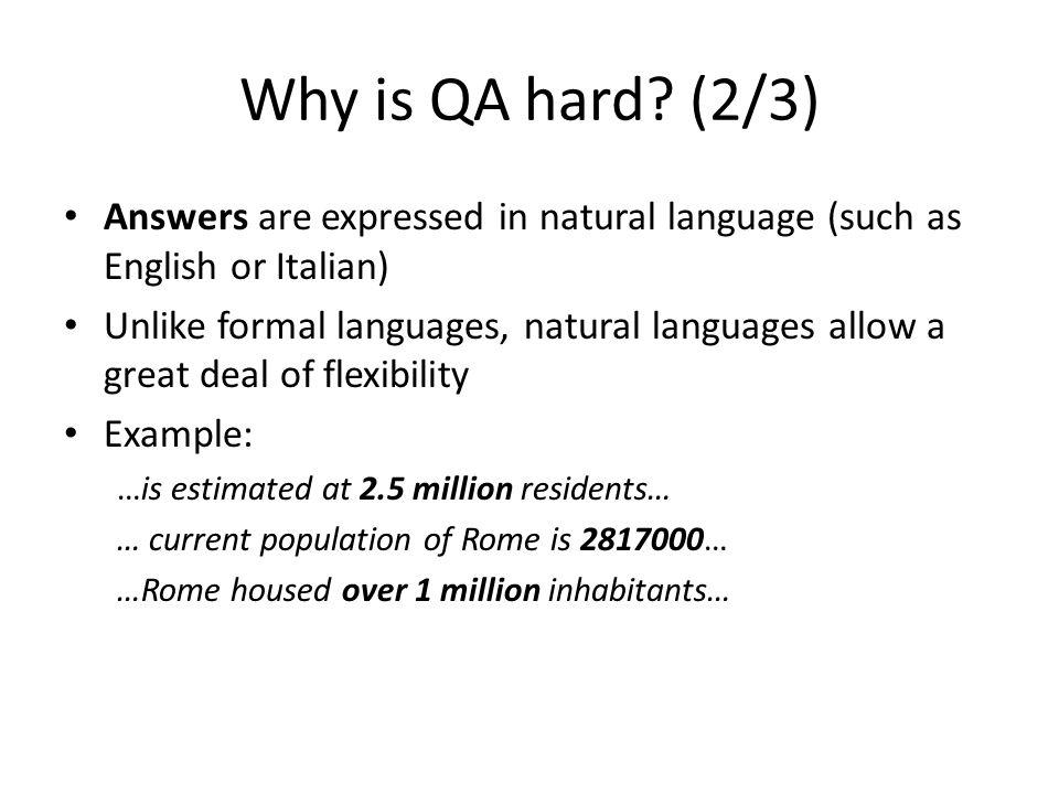 Why is QA hard.