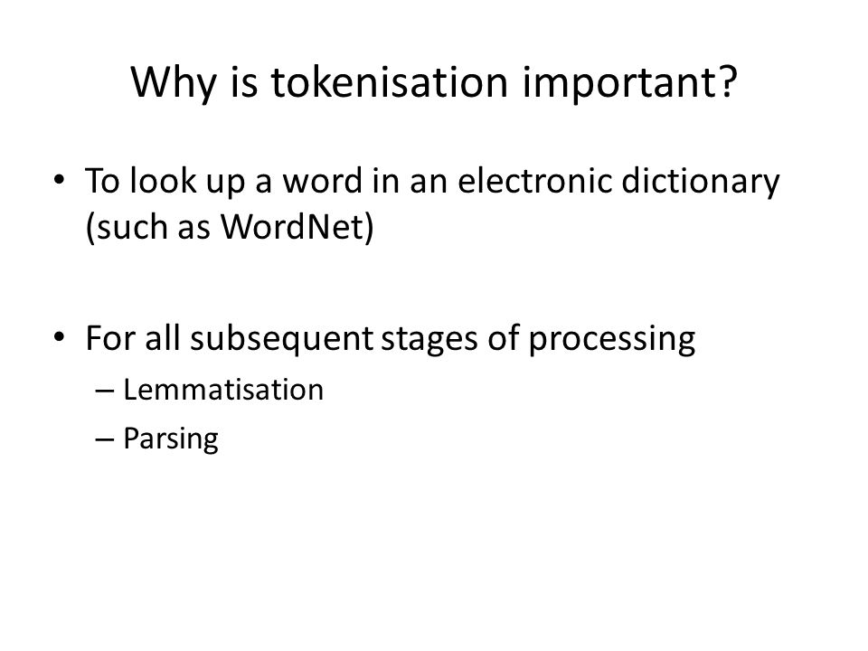 Why is tokenisation important.