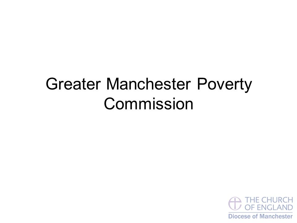 Greater Manchester Poverty Commission