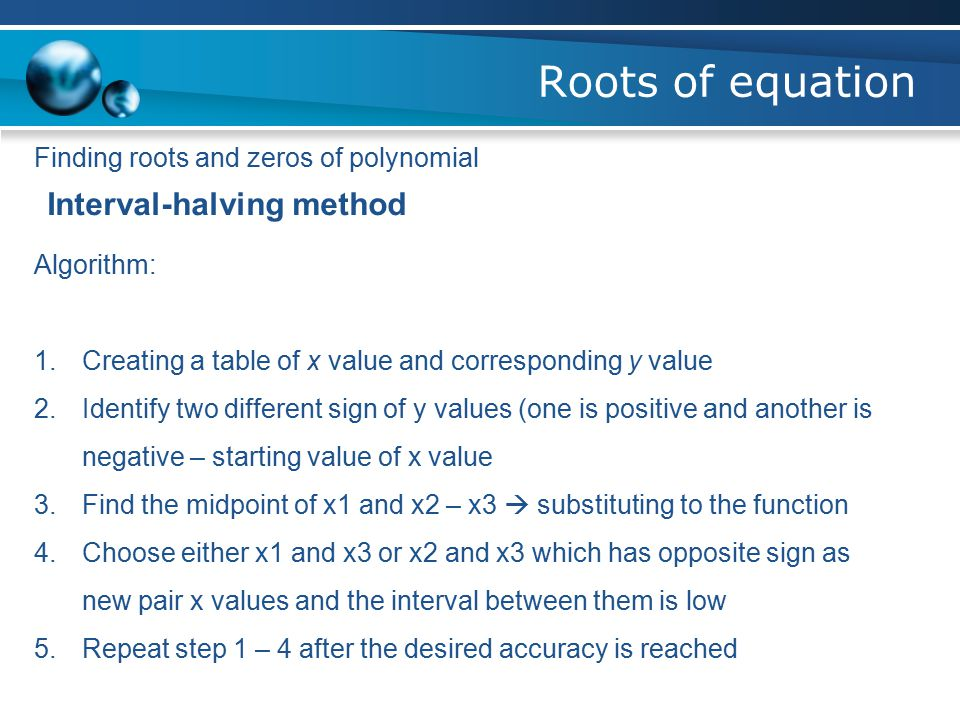 Roots of equation Finding roots and zeros of polynomial Graphical method