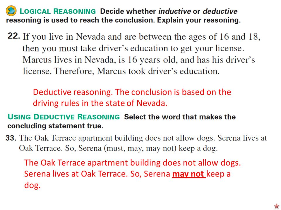 Deductive reasoning. The conclusion is based on the driving rules in the state of Nevada.
