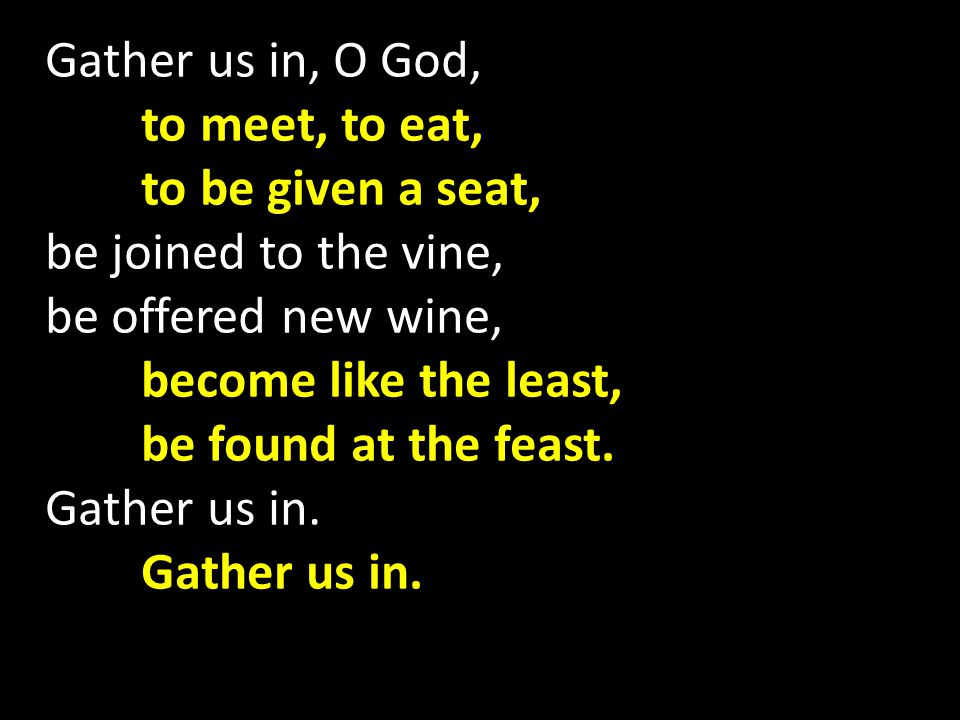 MV 192 We Come Now to Your Table We come now to your table Lord, you are the Living Bread.