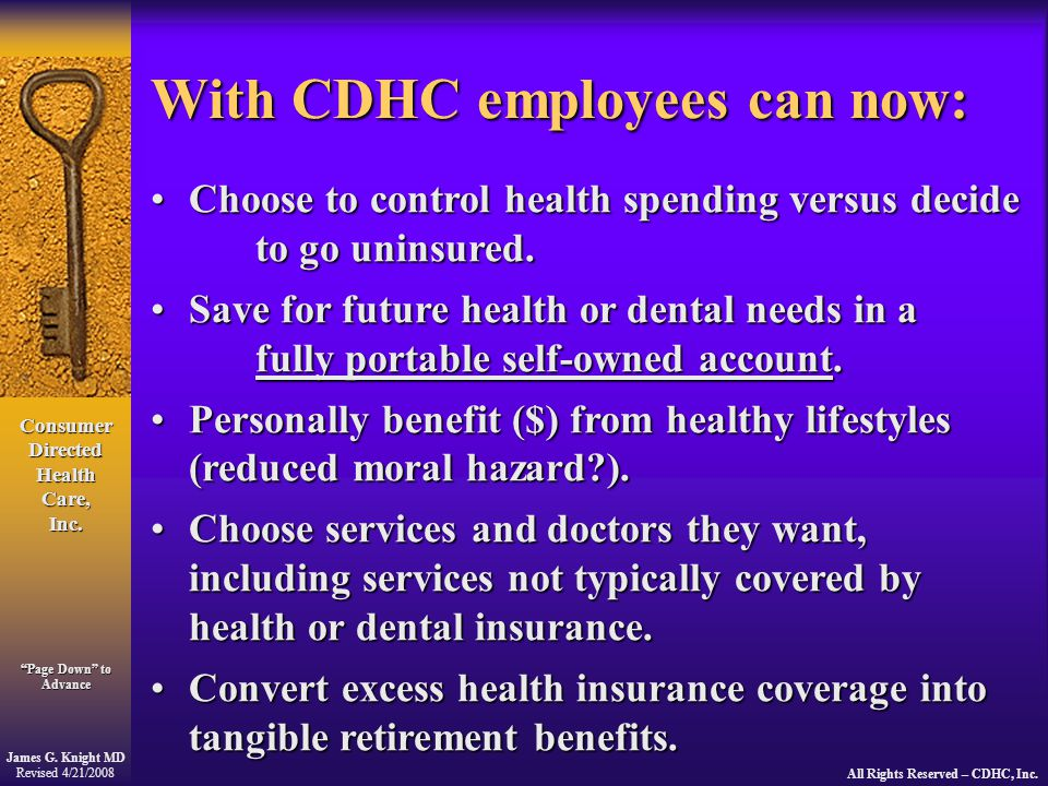 Consumer Directed Health Care, Inc. James G.