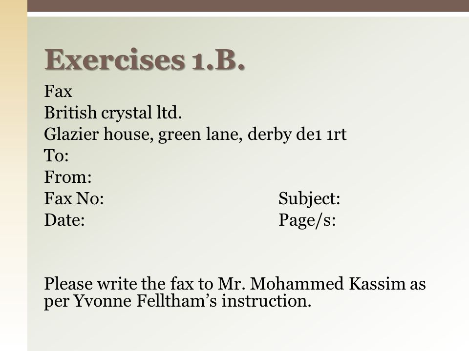 Fax British crystal ltd. Glazier house, green lane, derby de1 1rt To: From: Fax No:Subject: Date:Page/s: Please write the fax to Mr. Mohammed Kassim a