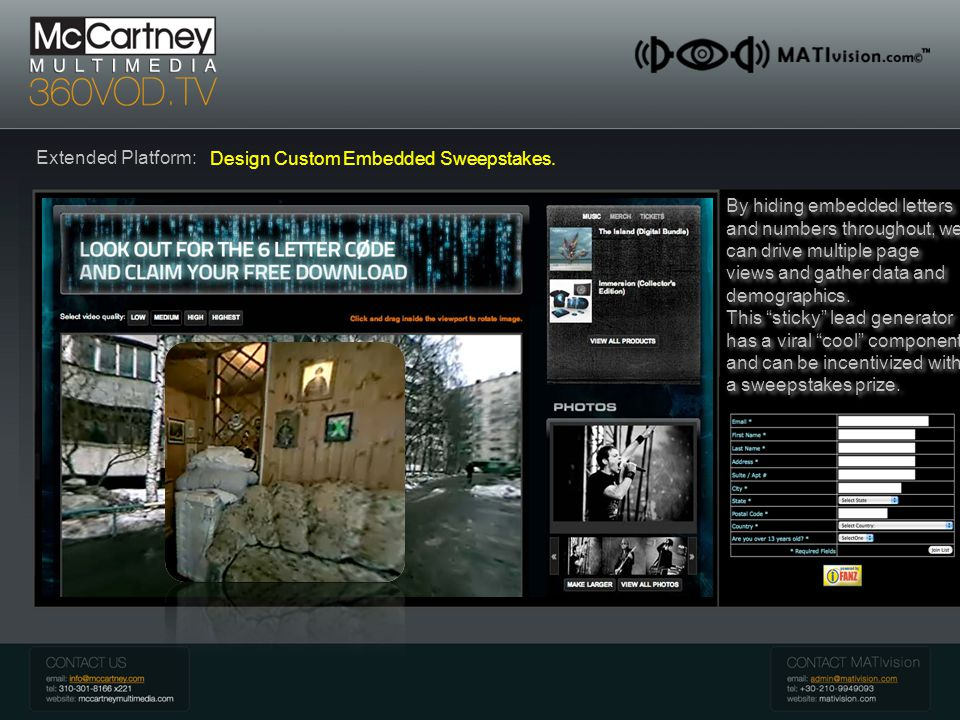 McCartney 360 VOD Introduction Extended Platform: Design Custom Embedded Sweepstakes.