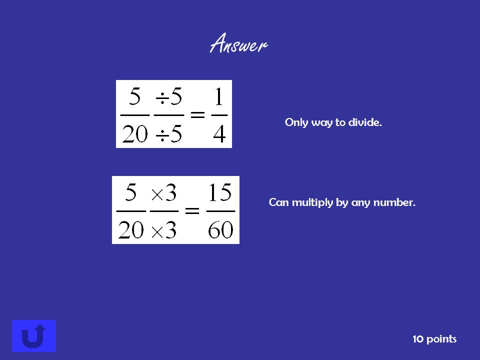 Name 2 equivalent fractions for 10 points Answer