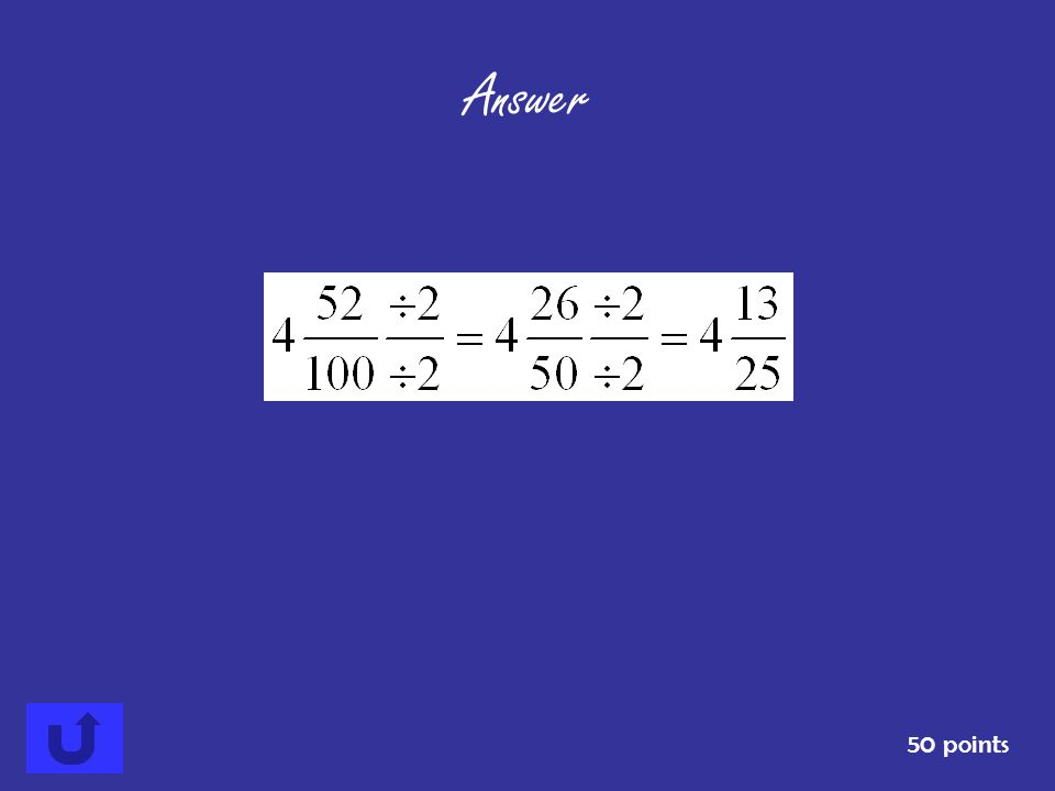 Write as a fraction 4.52 50 points Answer