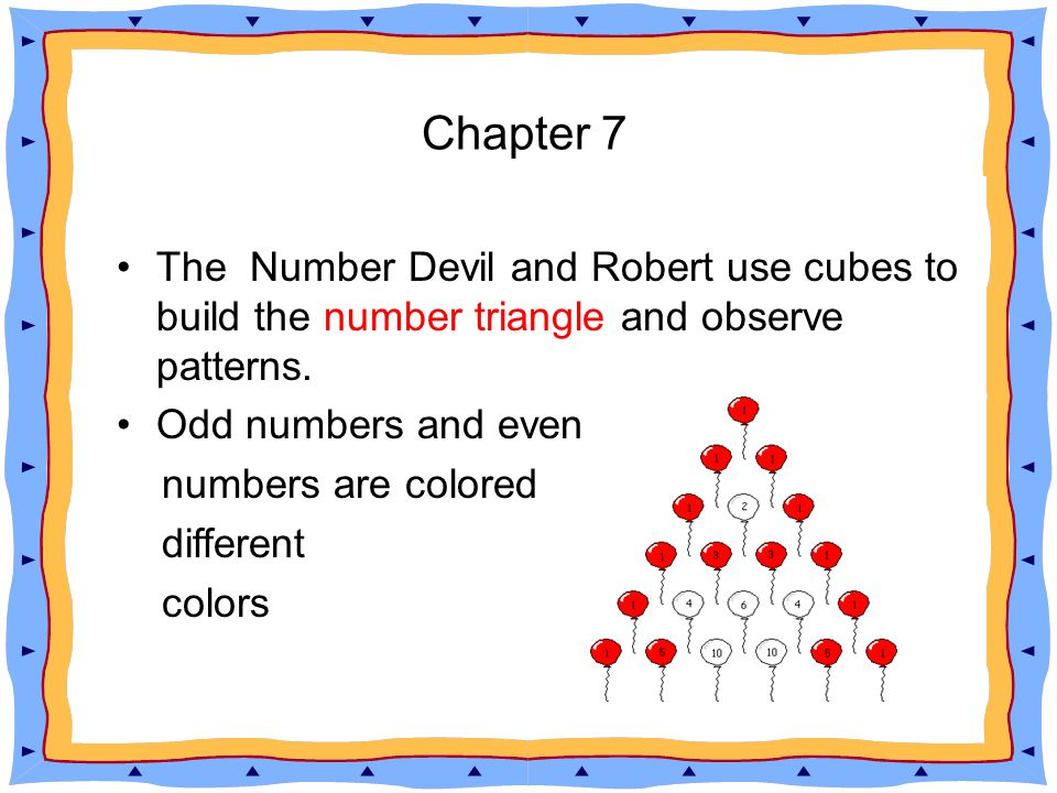 The Number Devil and Robert use cubes to build the number triangle and observe patterns.
