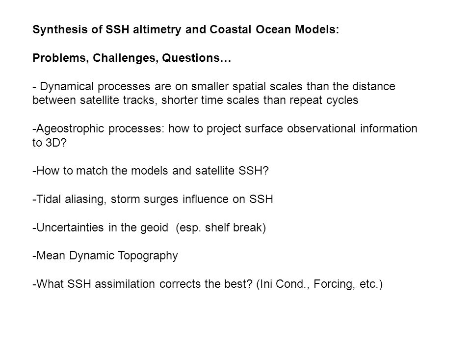 Inhomogeneous and anisotropic 3D Global Error Covariance Cross-shore and vertical section salinity correlation SSH correlations http://ourocean.jpl.nas.gov/MB06