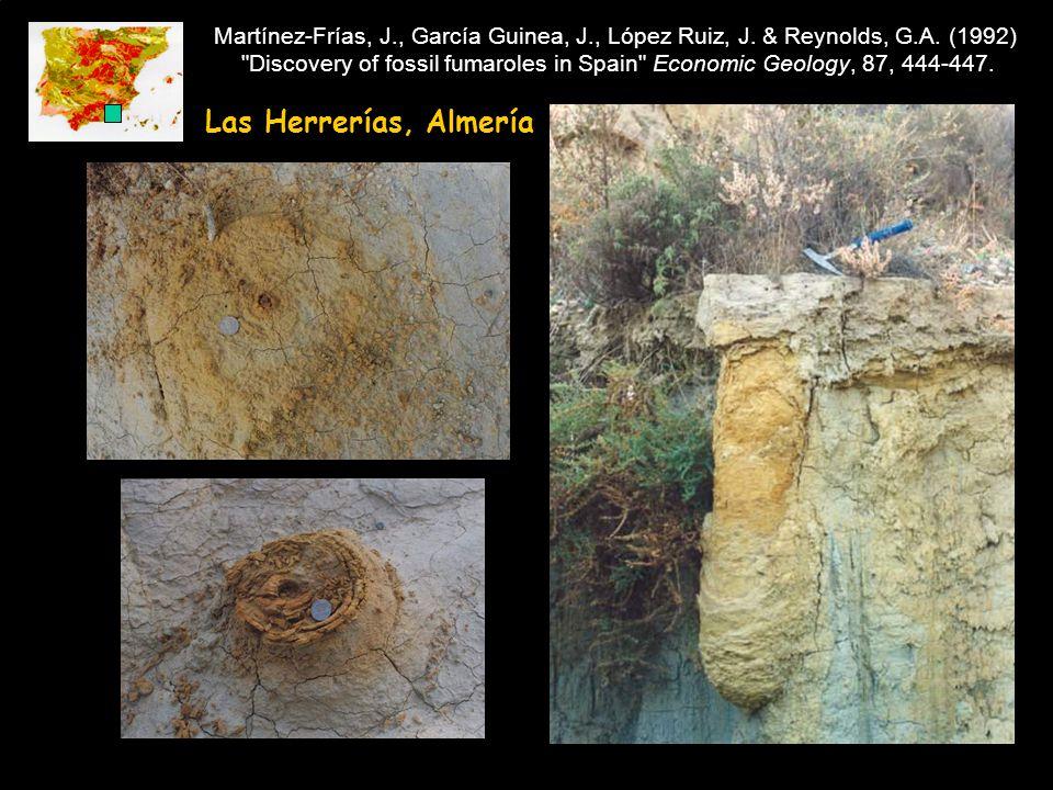 Las Herrerías, Almería Martínez-Frías, J., García Guinea, J., López Ruiz, J.