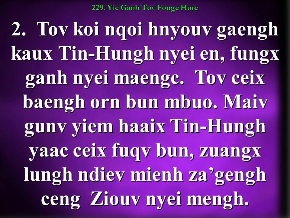 229. Yie Ganh Tov Fongc Horc 2.