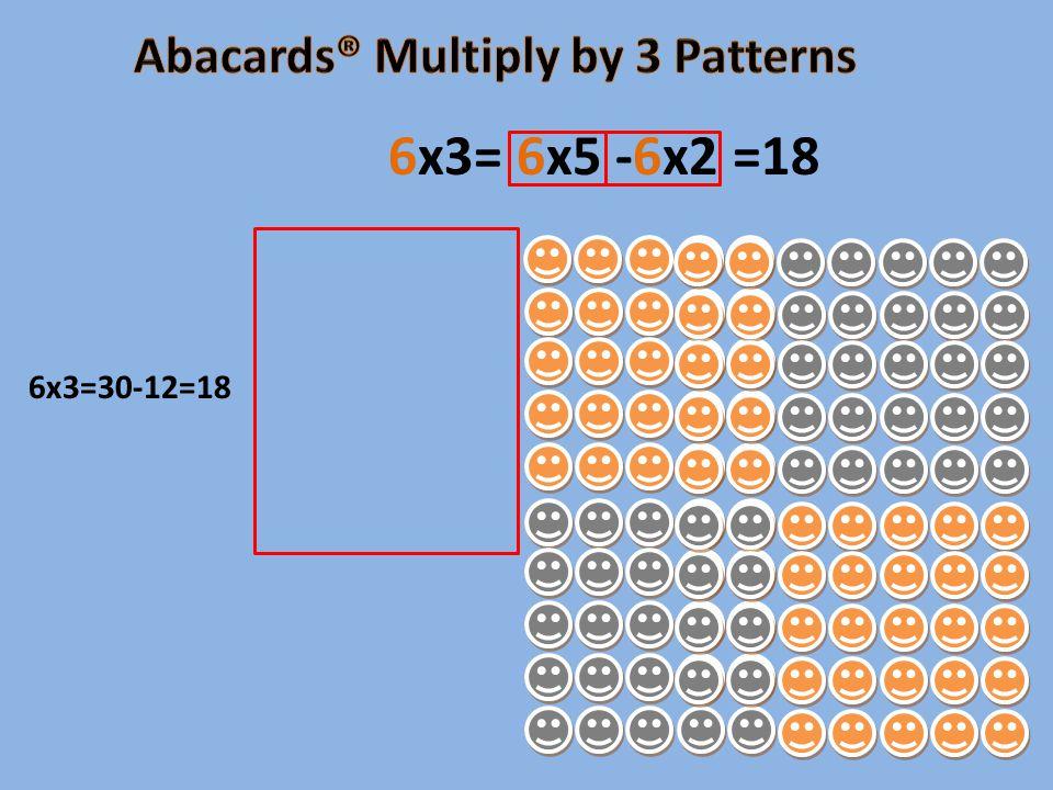 6x3=30-12=18 6x3= 6x5 -6x2 =18