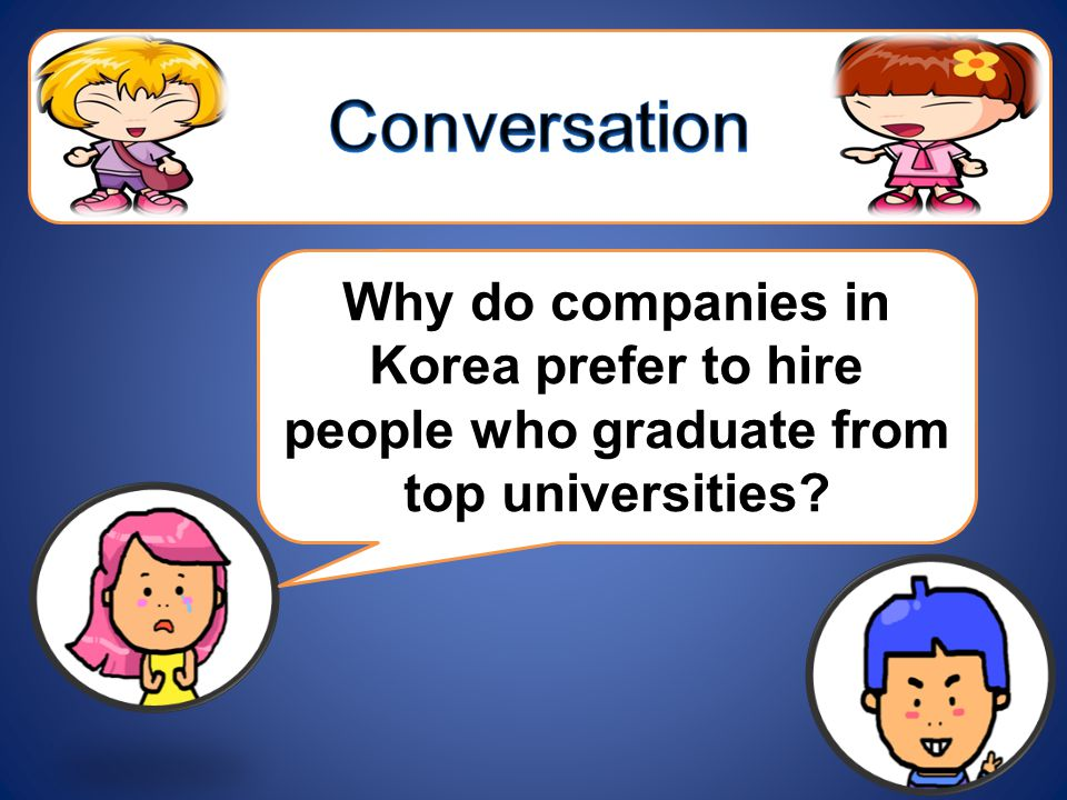 Why do companies in Korea prefer to hire people who graduate from top universities?