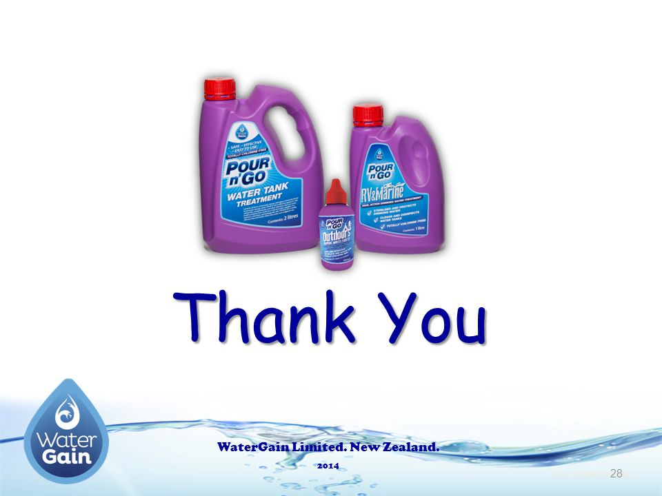 Thank You WaterGain Limited. New Zealand. 2014 PnG x3 Pres 5.0 Pres 28