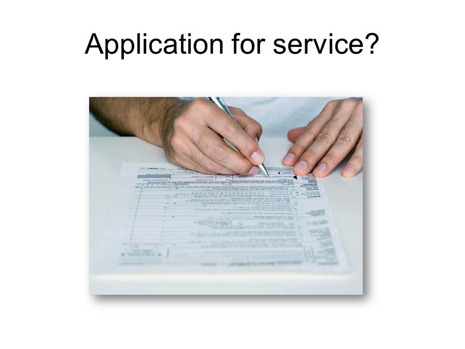 Application for service