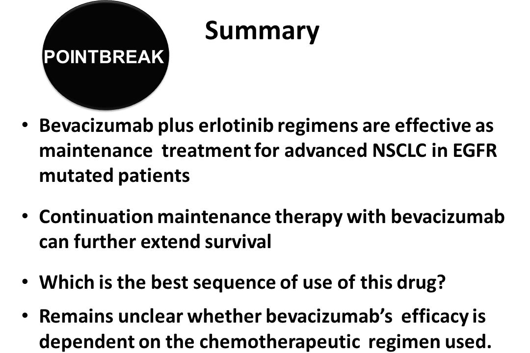 Summary Bevacizumab plus erlotinib regimens are effective as maintenance treatment for advanced NSCLC in EGFR mutated patients Continuation maintenance therapy with bevacizumab can further extend survival Which is the best sequence of use of this drug.