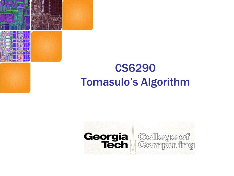 CS6290 Tomasulo's Algorithm