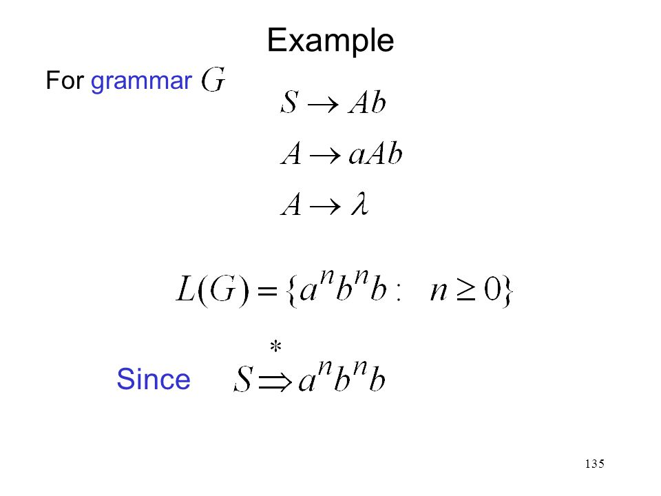 135 Example For grammar Since