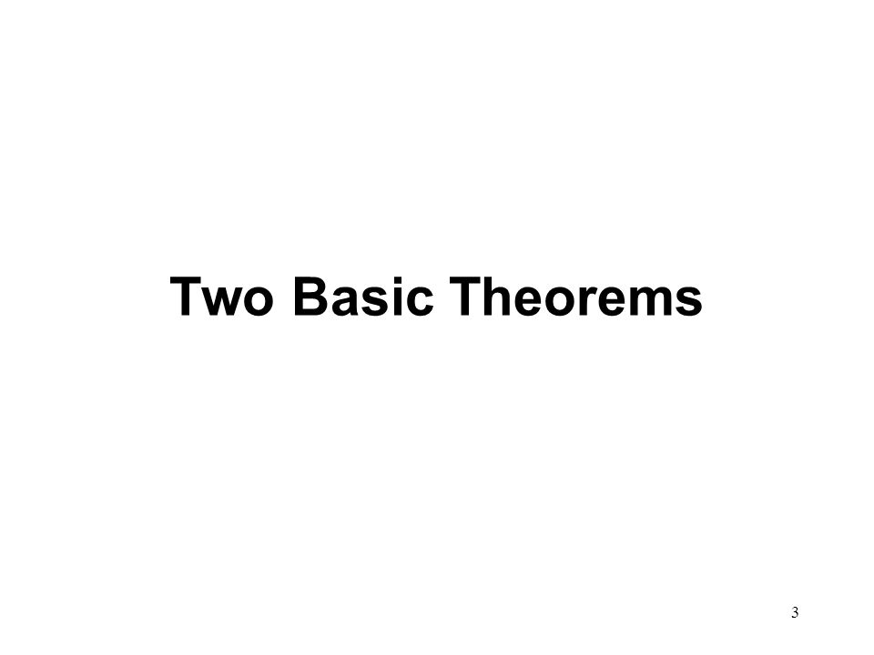 3 Two Basic Theorems