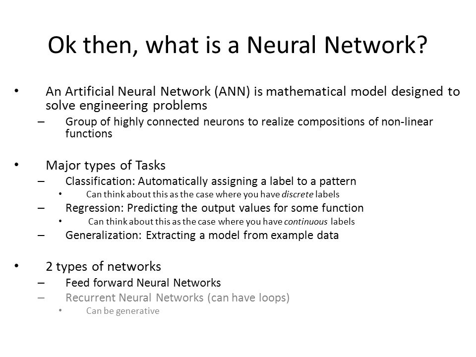 Ok then, what is a Neural Network.