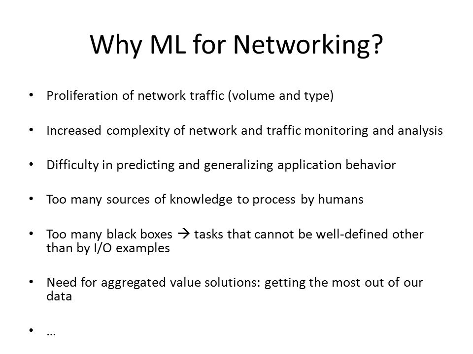 Why ML for Networking.