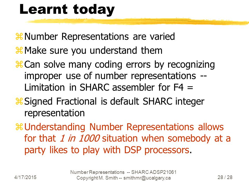4/17/2015 Number Representations -- SHARC ADSP21061 Copyright M.