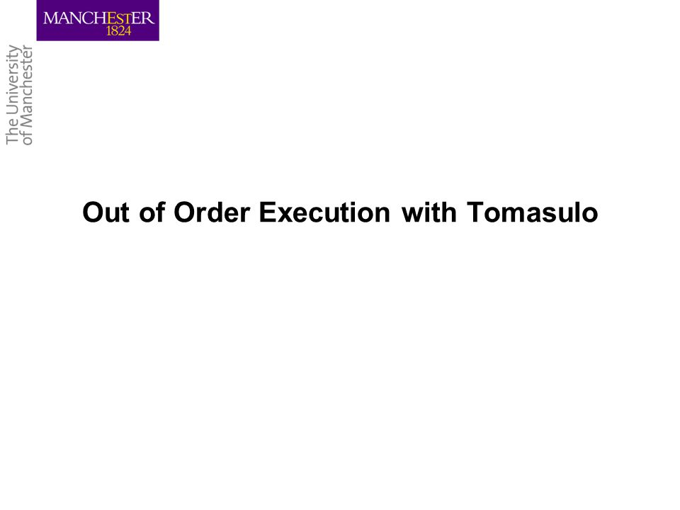 Out of Order Execution with Tomasulo